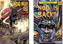 Nog, one of the earliest Afrocentric comic book characters, was first featured in The Chicago Defender.